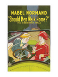 Should Men Walk Home Posters
