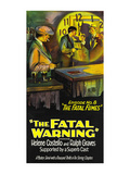 The Fatal Warning, Fatal Fumes Posters