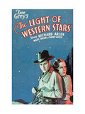 The Light of the Western Stars Posters