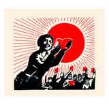 Everywhere There Is the Sun There Is Communism Prints by  Chinese Government