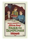 Pass the Dumplings Prints by Mack Sennett