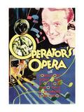 Operator's Opera Poster