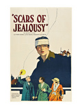 Scars of Jealousy Prints
