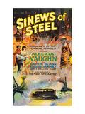 Sinews of Steel Posters