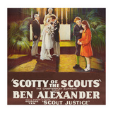 Scotty of the Scouts - Scout Justice Posters