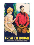 Treat 'Em Rough Affiches