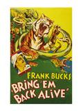 Bring 'Em Back Alive Posters