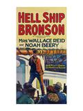 Hell Ship Bronson Prints