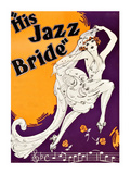 His Jazz Bride Posters