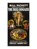 The Bull - Dogger Posters
