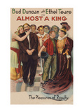 Almost a King - the Pleasure of Royalty Posters