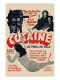 Cocaine: the Thrill the Kills Poster