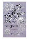 Kunstformen Der Natur - Artforms in Nature Book Cover Posters av Ernst Haeckel