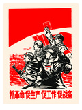 Four Forward - Soldier, Farmer, Citizen, Worker Print by  Chinese Government