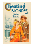 Cheating Blondes Prints by Hap Hadley
