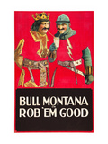 Rob'Em Good Posters
