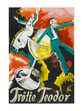"Theodore Trot ""Trotte Teodor"" Posters"