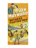 Between Fighting Men Prints