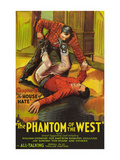 The Phantom of the West - House of Hate Posters