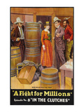 A Fight for Millions - in the Clutches Prints