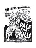 Dope: the Pace That Kills Prints