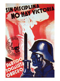 Without Discipline There Is No Victory Art by Arturo Ballester