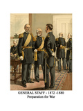 General Staff - 1872 -1880 - Preparation for War Posters by Henry Alexander Ogden