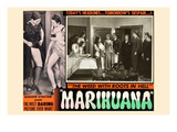 Marihuana: the Weed with Roots in Hell Posters