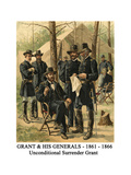 Grant and His Generals - 1861 - 1866 - Unconditional Surrender Grant Posters by Henry Alexander Ogden