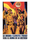 Unity of the People's Army Will Be the Weapon of Victory Affiches par  Parrilla
