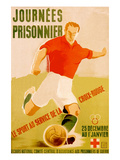 Journees Prisonnier - Red Cross Soccer Prints by Pierre Fix-Masseau