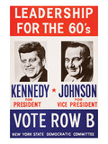Leadership for the 60's - Vote Row B Prints by  New York State Democtratic Committee