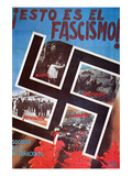 This Is Fascism, Misery, Destruction, Persecution and Death Posters by  Padial
