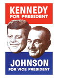 Kennedy for President; Johnson for Vice President Prints