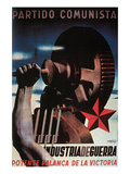 War Industry, a Powerful Lever of Victory Poster by  Renau