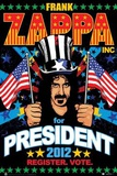 Frank Zappa For President 2012 Posters