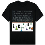 If I Were a Scientist T-Shirt