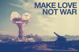 Make Love Not War Kunstdrucke