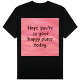 Happy Place T-shirts
