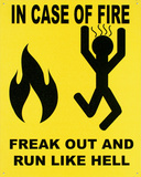 In Case of Fire Tin Sign