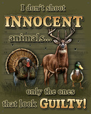 Don't Shoot Innocent Animals Plaque en métal