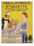 Table and Domestic Etiquette, UK Poster