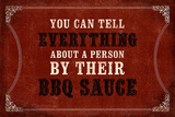Everything About a PersonBBQ Sauce Wall Sign