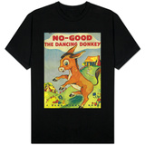 No-Good the Dancing Donkey T-shirts