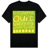 Quit Worrying Shirts
