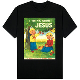 I Think About Jesus T-shirts