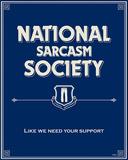 Nationella sarkasmförbundet|National Sarcasm Society Plåtskylt