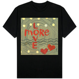 Love More Shirts