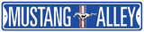 Mustang Alley - Metal Tabela