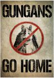 Gungans Go Home Posters